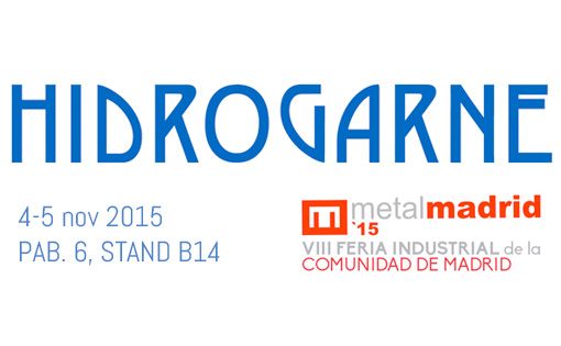 HIDROGARNE at METALMADRID Industry Exhibition on 4th and 5th November